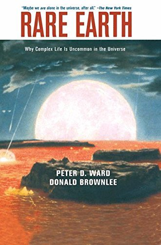 Rare Earth: Why Complex Life is Uncommon in the Universe by Peter D. Ward (2009-02-22)
