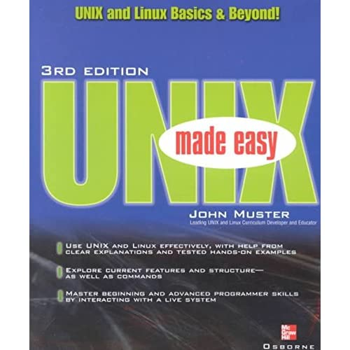[(Unix Made Easy : The Basics and Beyond)] [By (author) John Muster] published on (May, 2002)