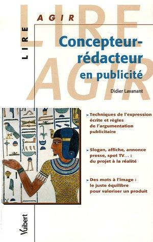 Concepteur-rédacteur en publicité par Didier Lavanant
