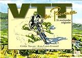 VTT en Provence : 52 itinéraires originaux