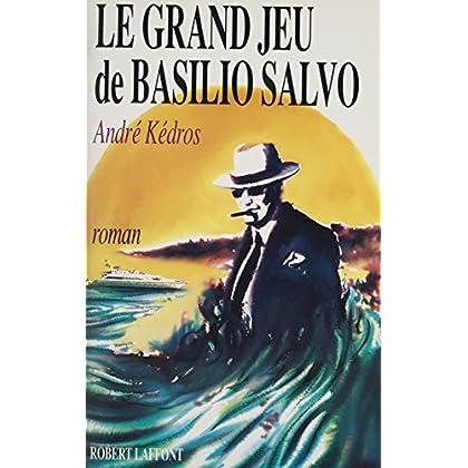 Le Grand Jeu de Basilio Salvo