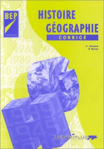 Histoire-Géographie : corrigé, BEP-Terminale