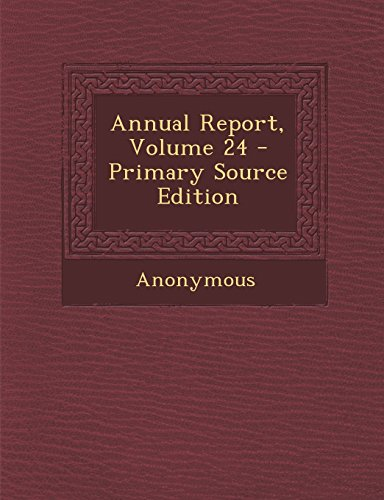 Annual Report, Volume 24
