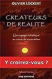 Créateurs de réalité - Un voyage initiatique au cœur de vous-même