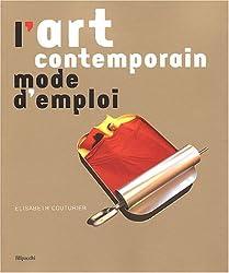 L'art contemporain : Mode d'emploi