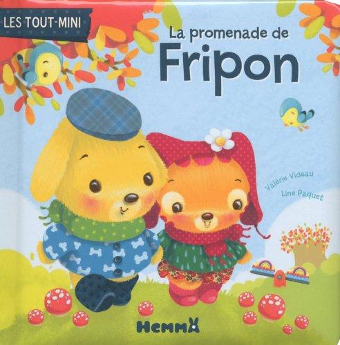 LA PROMENADE DE FRIPON