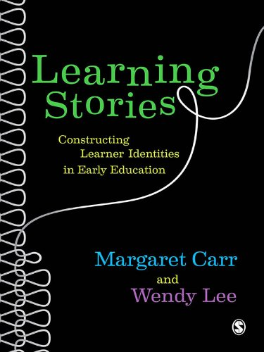 Learning Stories: Constructing Learner Identities in Early Education (English Edition)