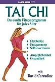 Tai Chi - Das sanfte Fitnessprogramm für jedes..