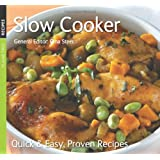 Slow Cooker: Quick & Easy, Proven Recipes