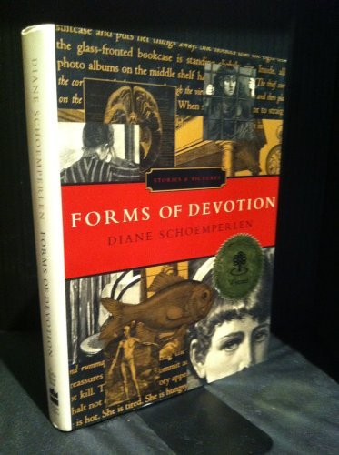 Forms of Devotion: Stories and Pictures por Diane Schoemperlen