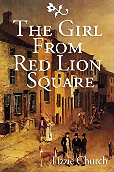 The Girl from Red Lion Square by [Church, Lizzie]