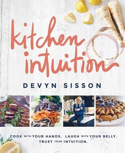 Kitchen Intuition por Devyn Sisson