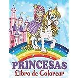 Princesas Libro de Colorear: Para Niños de 4 a 8 Años