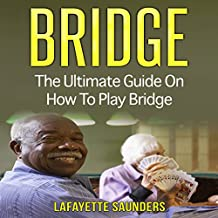 Bridge: The Ultimate Guide to Bridge for Beginners