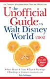 Walt Disney World 2002 (Unofficial Guides)