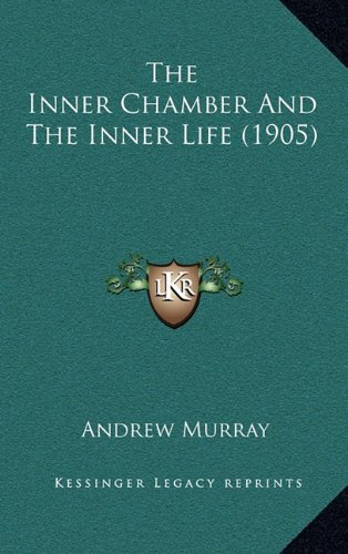The Inner Chamber and the Inner Life (1905)