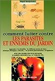"""Afficher """"Comment lutter contre les parasites et ennemis du jardin"""""""