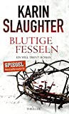 Blutige Fesseln: Ein Will Trent-Roman. Thriller (Georgia-Serie 6) (kindle edition)