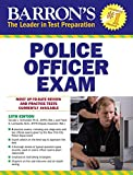 Barron's Police Officer Exam, 10th Edition