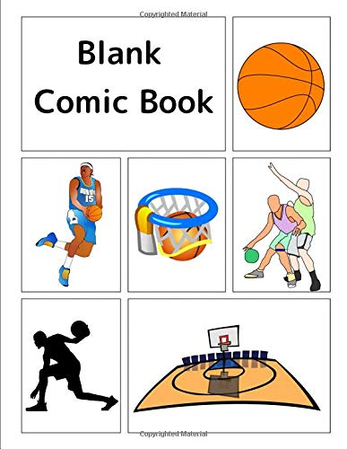 Blank Comic Book: Basketball-themed cover, 120 pages, 5 repeating templates, 8.5 by 11