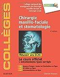 Chirurgie maxillo-faciale et stomatologie: Réussir les ECNi