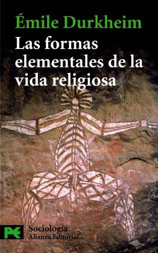 Las formas elementales de la vida religiosa (El Libro De Bolsillo - Ciencias Sociales) por Émile Durkheim
