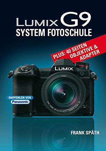 LUMIX G9 System Fotoschule