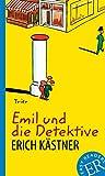Emil und die Detektive: Deutsche Lektüre für das GER-Niveau A2-B1 (Easy Readers (DaF)) - Erich Kästner