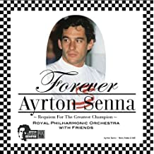 Forever Ayrton Senna by Royal Philharmonic Orchestra (2013-08-03)