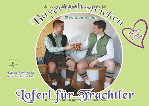 Loferl für Trachtler (Bayerisch stricken)