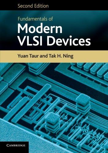 Fundamentals of Modern VLSI Devices di Yuan Taur