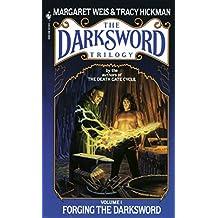 Forging The Darksword (The Darksword Trilogy)