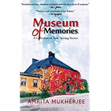 Museum of Memories: A Collection of Soul-Stirring Stories