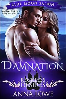 Damnation: Reckless Desires (Blue Moon Saloon Book 1) (English Edition) von [Lowe, Anna]
