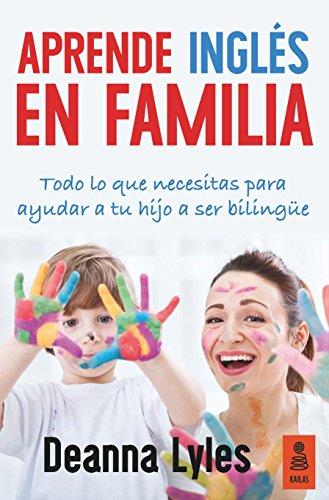 Aprende Inglés En Familia (Kailas No Ficción)