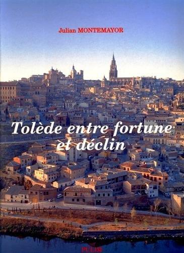 Tolède entre fortune et déclin