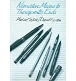 [ NARRATIVE MEANS TO THERAPEUTIC ENDS ] By Epston, David ( AUTHOR ) Oct-1990[ Hardback ]