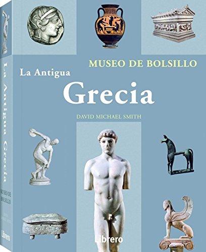 LA ANTIGUA GRECIA: Museo de bolsillo