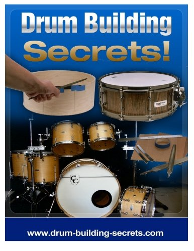 drum-building-secrets-build-a-drum-set-in-10-simple-steps