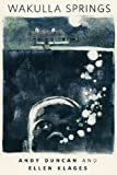 Wakulla Springs by Andy Duncan front cover