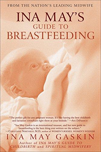 Ina May's Guide to Breastfeeding por Ina May Gaskin