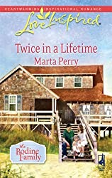 Twice in a Lifetime (Love Inspired) by Marta Perry (2009-09-01)