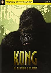 Kong the Eighth Wonder of the World Book/CD Pack (Penguin Active Reading: Level 2)