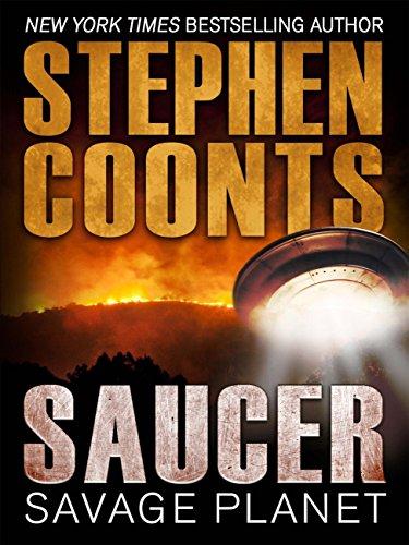 Saucer: Savage Planet (English Edition) par Stephen Coonts