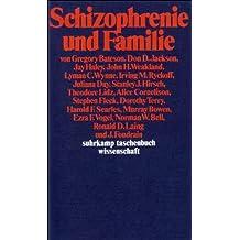 Schizophrenie und Familie (suhrkamp taschenbuch wissenschaft)