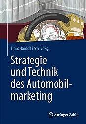 Strategie und Technik des Automobilmarketing