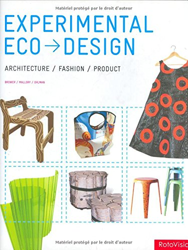 Experimental Eco Design : Architecture/Fashion/Product
