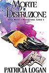 Morte e Distruzione: Edizione italian...