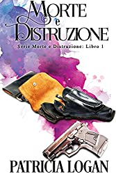 Morte e Distruzione: Edizione italiana
