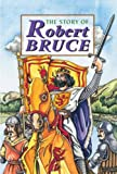 Story of Robert the Bruce (Corbie)